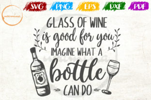 Print on Demand: Glass of Wine is Good for You Imagine Graphic Crafts By Uramina