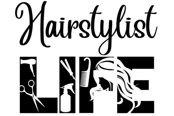 Print on Demand: Hairstylist LIFE SVG File for the Cricut Graphic Crafts By richardeley1969