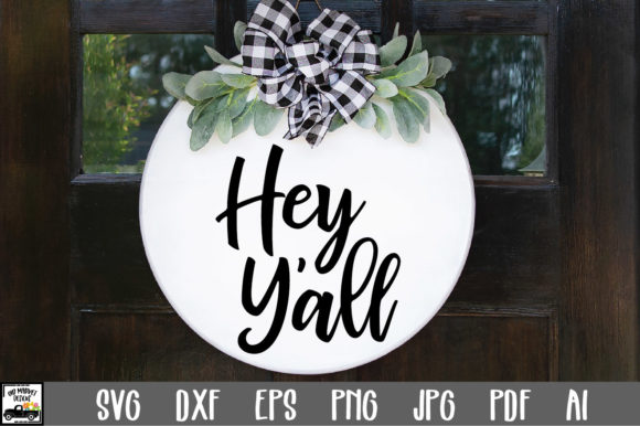 Print on Demand: Hey Y'all Graphic Crafts By oldmarketdesigns