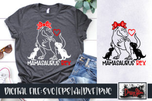 Mamasaurus Rex Graphic Illustrations By DrissyStore