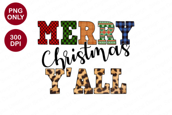 Merry Christmas Y' All Sublimation PNG Graphic Crafts By SineDigitalDesign
