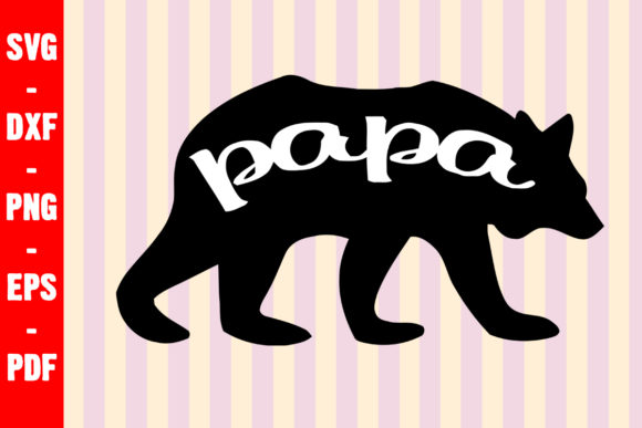 Print on Demand: Papa Bear Daddy Graphic Crafts By creativeshohor