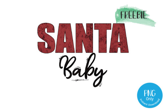 Print on Demand: Santa Baby Text Clipart Sublimation Graphic Crafts By Tori Designs