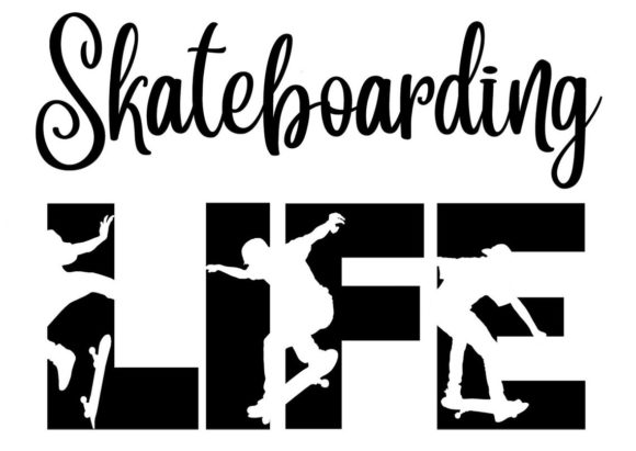 Print on Demand: Skateboarding LIFE SVG Cutting File Graphic Crafts By richardeley1969