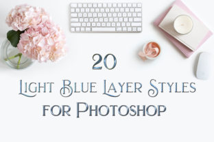 Print on Demand: 20 Light Blue Layer Styles for Photoshop Graphic Layer Styles By SapphireXDesigns