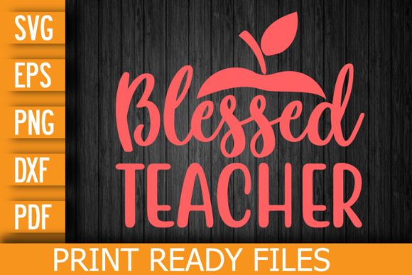 Blessed Teacher SVG Graphic Print Templates By Designstore