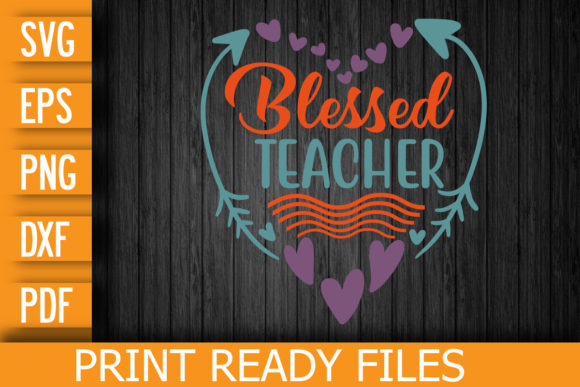 Blessed Teacher SVG Digital File Graphic Print Templates By Designstore