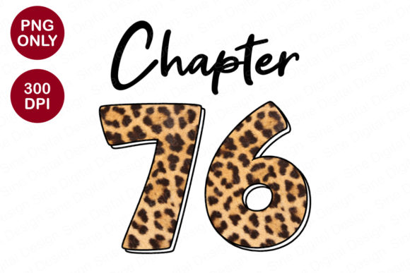 Chapter 76 Years, Leopard Sublimation Graphic Crafts By SineDigitalDesign