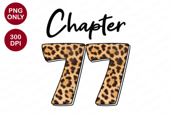Chapter 77 Years, Leopard Sublimation Graphic Crafts By SineDigitalDesign