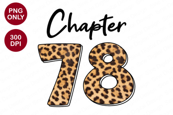Chapter 78 Years, Leopard Sublimation Graphic Crafts By SineDigitalDesign
