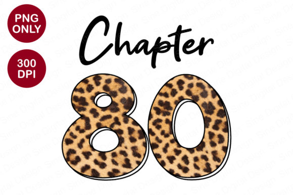 Chapter 80 Years, Leopard Sublimation Graphic Crafts By SineDigitalDesign