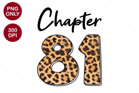 Chapter 81 Years, Leopard Sublimation Graphic Crafts By SineDigitalDesign