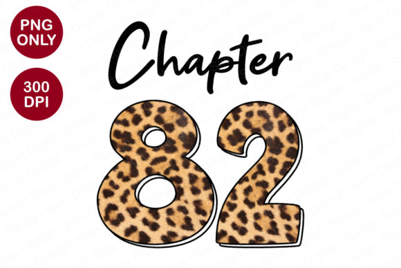 Chapter 82 Years, Leopard Sublimation Graphic Crafts By SineDigitalDesign