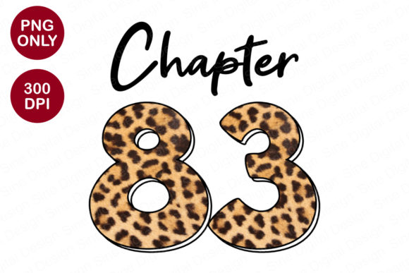 Chapter 83 Years, Leopard Sublimation Graphic Crafts By SineDigitalDesign