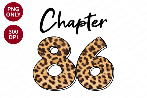 Chapter 86 Years, Leopard Sublimation Graphic Crafts By SineDigitalDesign
