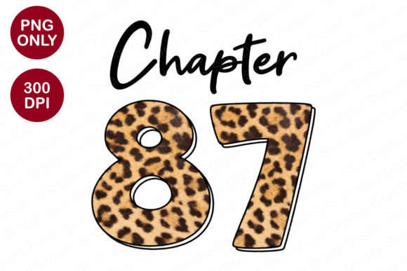 Chapter 87 Years, Leopard Sublimation Graphic Crafts By SineDigitalDesign