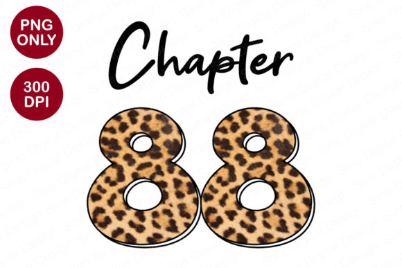 Chapter 88 Years, Leopard Sublimation Graphic Crafts By SineDigitalDesign