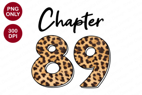 Chapter 89 Years, Leopard Sublimation Graphic Crafts By SineDigitalDesign