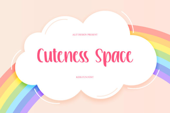 Print on Demand: Cuteness Space Script & Handwritten Font By Alit Design