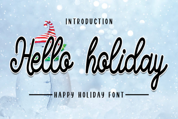 Print on Demand: Hello Holiday Script & Handwritten Font By NYA Letter