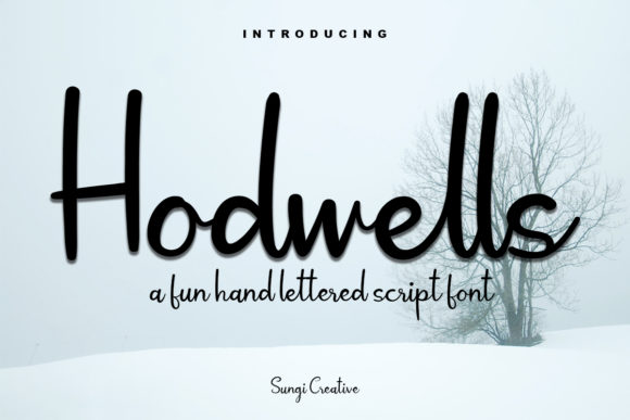 Print on Demand: Hodwells Script & Handwritten Font By SungiCreative