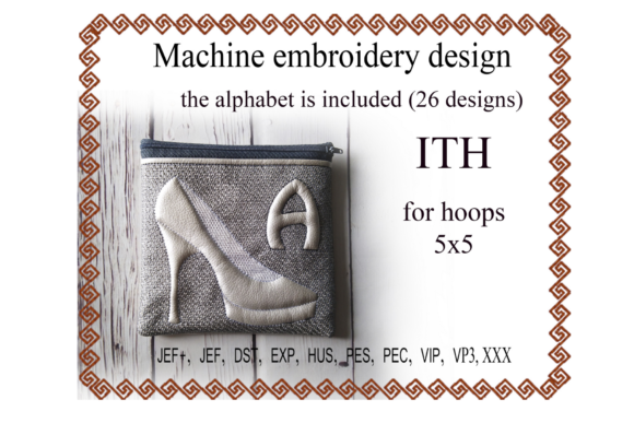 Shoe Letter Zip Bag - in the Hoop Sewing & Crafts Embroidery Design By ImilovaCreations