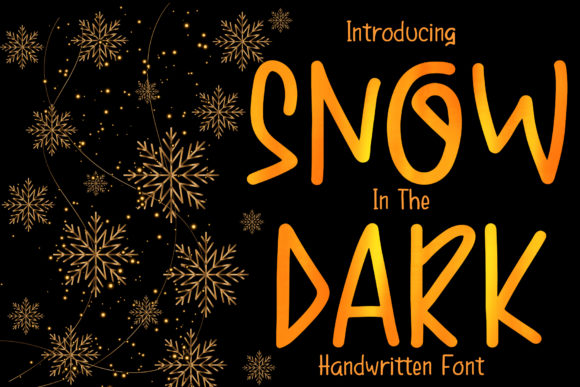 Print on Demand: Snow in the Dark Script & Handwritten Font By boogaletter
