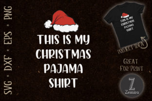 Print on Demand: This is My Christmas Pajama Shirt Quote Graphic Print Templates By Zemira