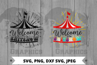 Welcome to the Shit Show Graphic Crafts By Pit Graphics