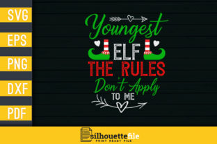 Print on Demand: Youngest Elf Rules Don't Apply to Me Graphic Crafts By Silhouettefile