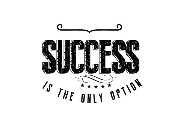 Print on Demand: Success is the Only Option Graphic Illustrations By baraeiji