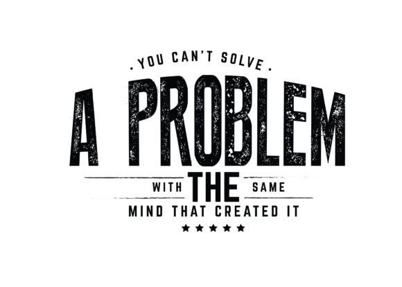 Print on Demand: You Can't Solve a Problem Graphic Illustrations By baraeiji
