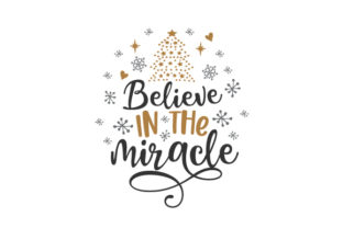 Believe in the Miracle Christmas Craft Cut File By Creative Fabrica Crafts