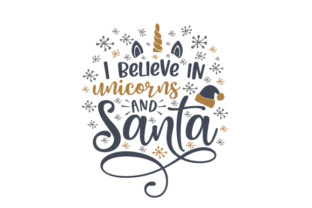 I Believe in Unicorns and Santa Christmas Craft Cut File By Creative Fabrica Crafts