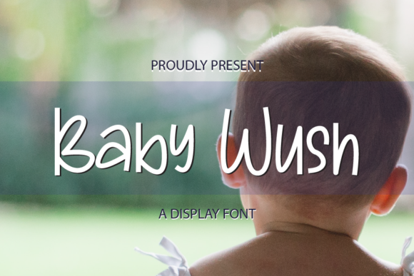 Print on Demand: Baby Wush Display Font By merge354