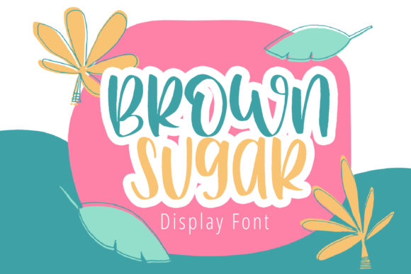 Print on Demand: Brown Sugar Display Font By Al Ghul