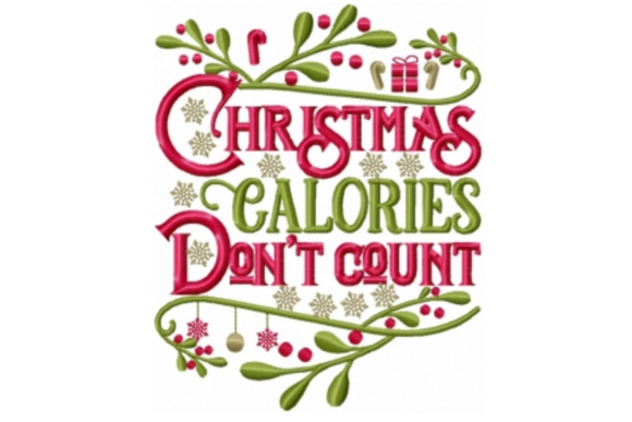 Christmas Calories Don't Count Christmas Embroidery Design By Sew Terific Designs