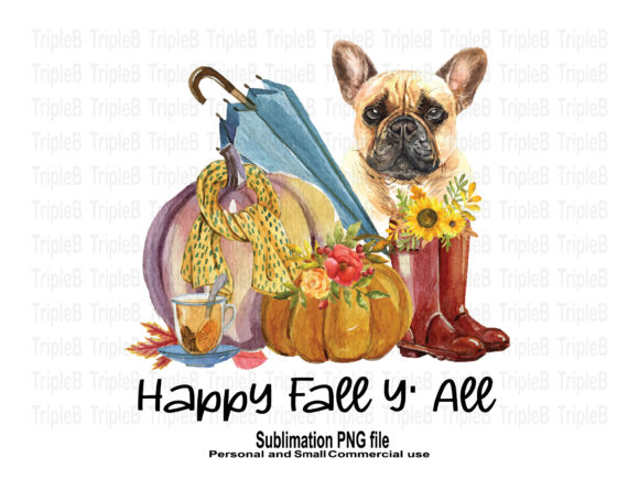 Print on Demand: Fall Y' All French Bulldog Sublimation Graphic Crafts By TripleBcraft