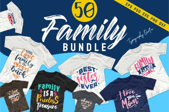 Print on Demand: Family SVG Bundle Quotes T-Shirt Design Graphic Print Templates By Universtock