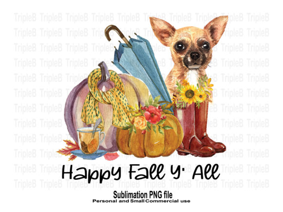 Print on Demand: Happy Fall Y' All Chihuahua Sublimation Graphic Crafts By TripleBcraft