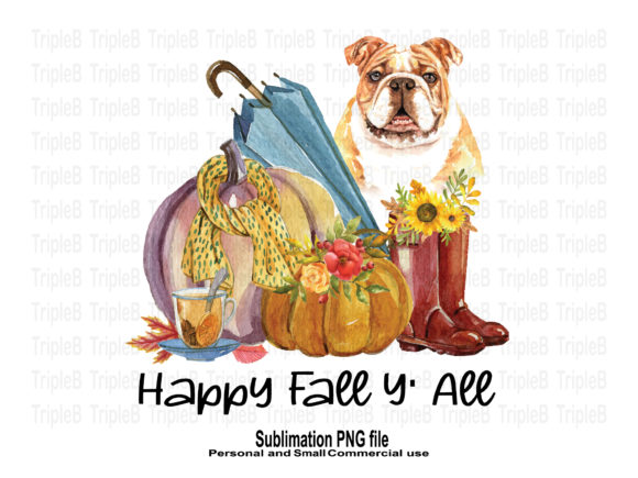 Print on Demand: Happy Fall Y'all and Bulldog Sublimation Graphic Crafts By TripleBcraft