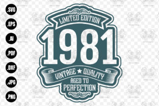 Print on Demand: Limited Edition 1981 Aged to Perfection Graphic Crafts By CraftsCreateShop