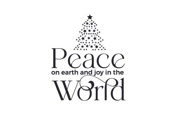 Peace on Earth and Joy in the World Cut File Download