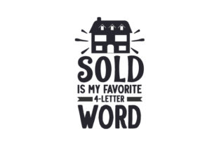 SOLD is My Favorite 4-letter Word Work Craft Cut File By Creative Fabrica Crafts