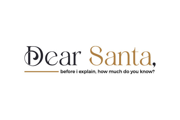 Dear Santa, Before I Explain, How Much Do You Know? Christmas Craft Cut File By Creative Fabrica Crafts