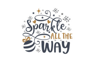 Sparkle All the Way Christmas Craft Cut File By Creative Fabrica Crafts