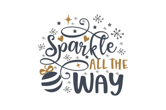 Sparkle All the Way Cut File