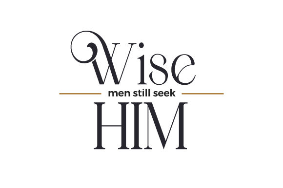 Wise Men Still Seek Him Cut File