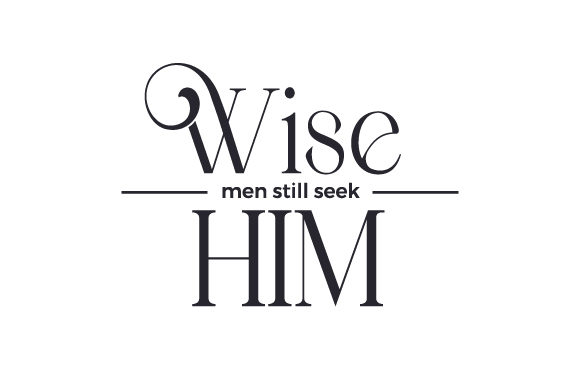 Wise Men Still Seek Him Cut File Download