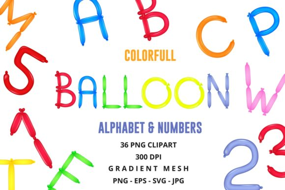 Colorful Balloon Alphabet & Numbers Graphic Illustrations By artnovi